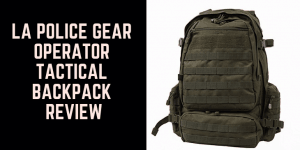 La Police Gear Operator Tactical Backpack Review 1