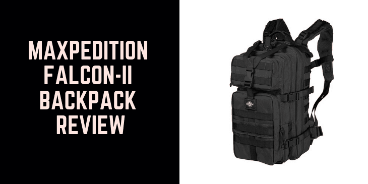 Maxpedition Falcon-II Backpack Review