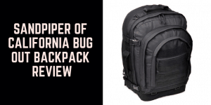 Sandpiper of California Bug Out Backpack Review 1