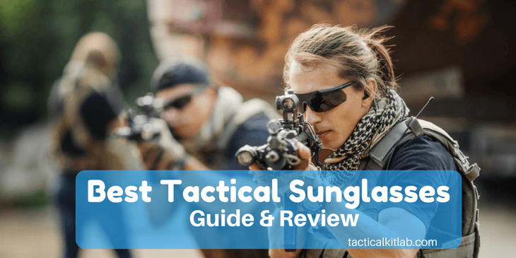 Best Tactical Sunglasses in 2018 – Reviews of the Top 5!