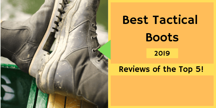 Best Tactical Boots Reviews & Ultimate Buying Guide