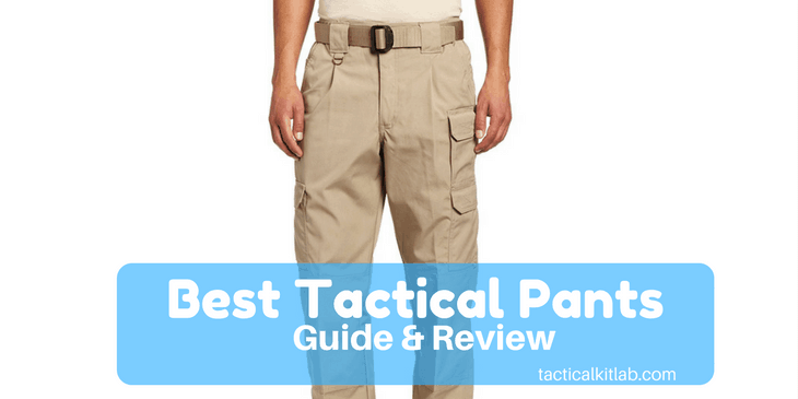 Best Tactical Pants Review in 2018 (Updated)
