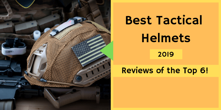 6 Best Tactical Helmets Review With Buying Guide