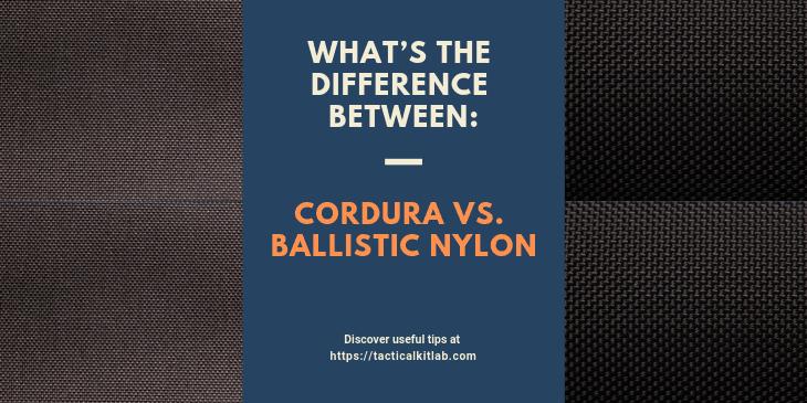 Cordura Vs. Ballistic Nylon