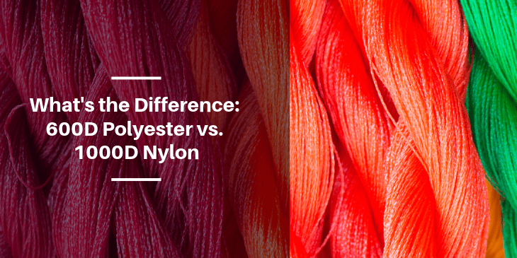 What's the Difference 600D Polyester vs. 1000D Nylon