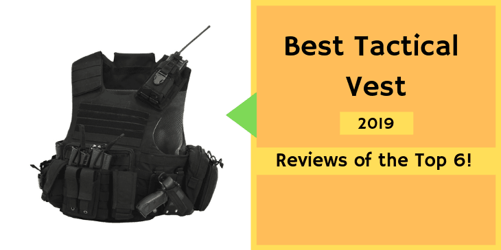 Best Tactical Vest Reviews with Buying Guide